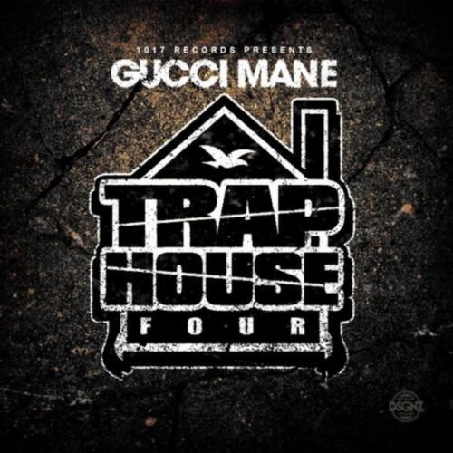 Gucci Mane – Trap House 4 (Full Album Download) | Weglobee.com